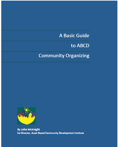 A Basic Guide to ABCD Community Organizing