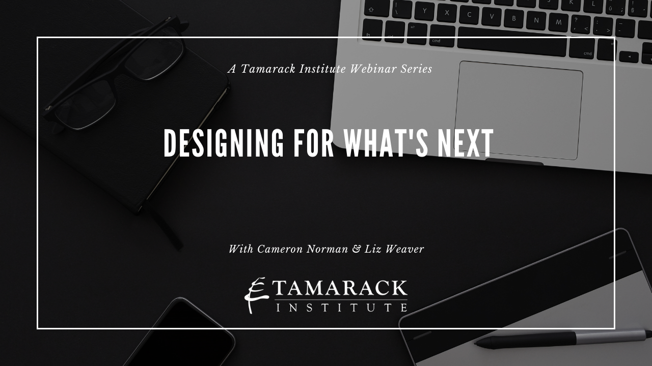 Designing for Whats Nextwebinar series featured image-2