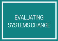 Evaluating Systems Change