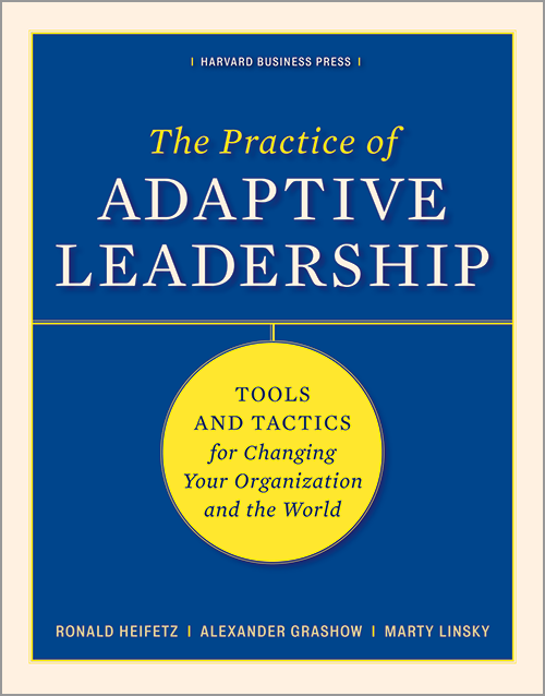 Practice of Adaptive Leadership Book Cover.png