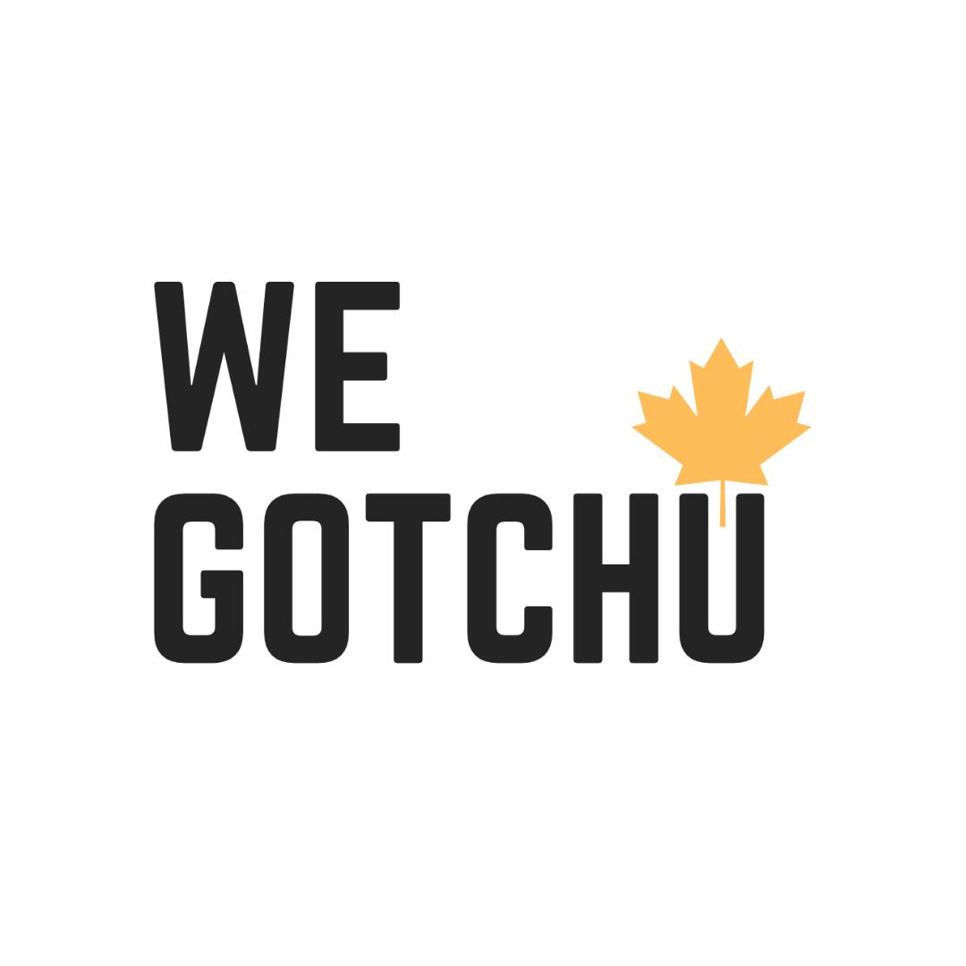 We Gotchu Square