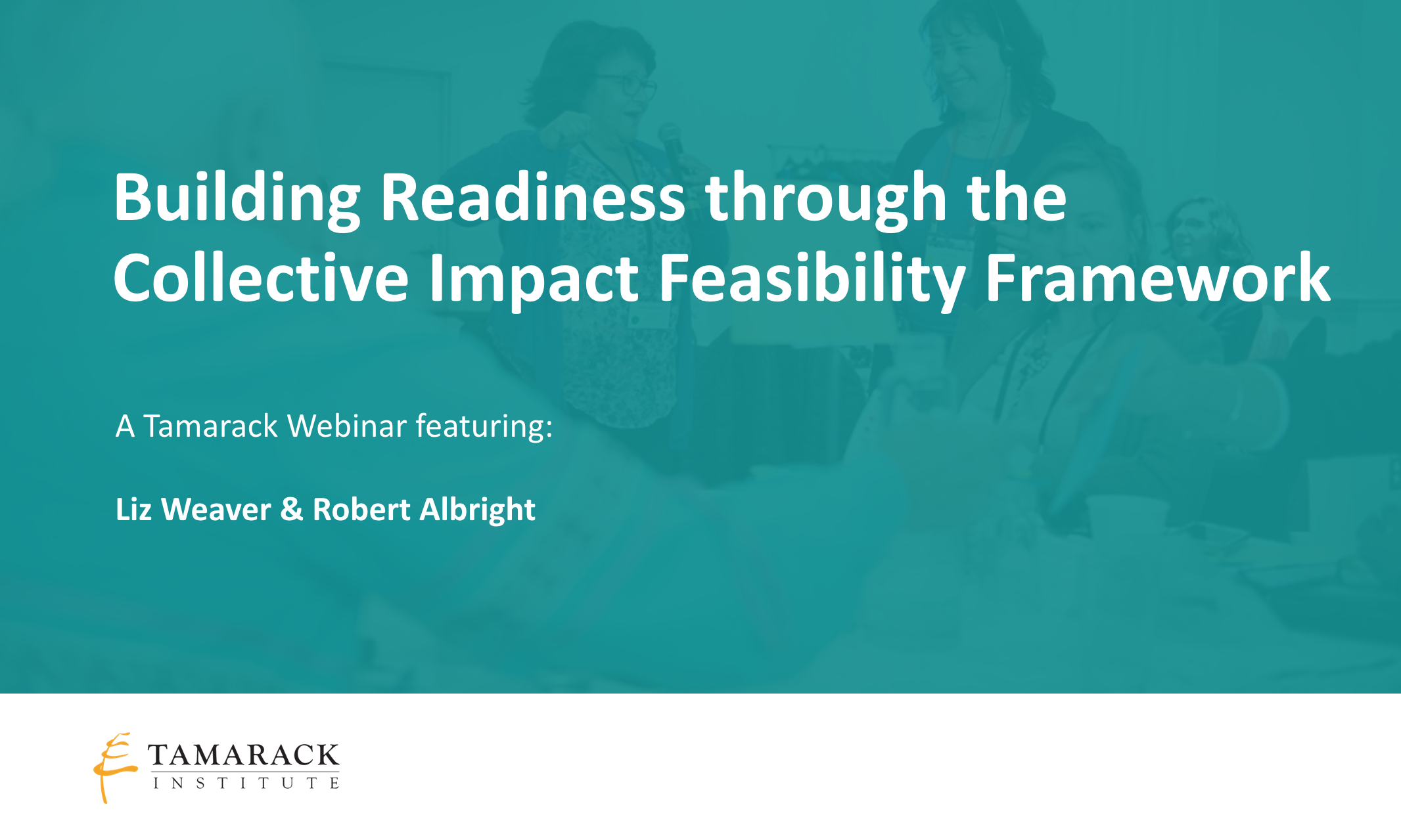 2018 Building Readiness Collective Impact Feasibility Framework Webinar.png
