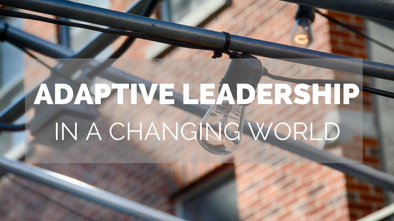 2018 Webinar Adaptive Leadership in a Changing World.png