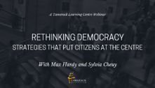 2019 Webinar Rethinking Democracy