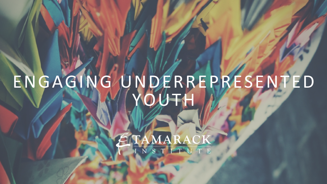 Copy of  2019 Engaging Underrepresented Youth