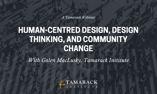 Human-Centred Design, Design Thinking, and Community Change 53.png