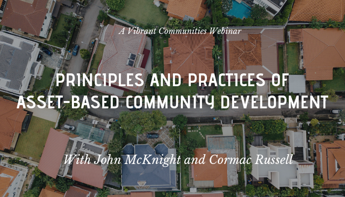 John McKnight and Cormac Russell Webinar