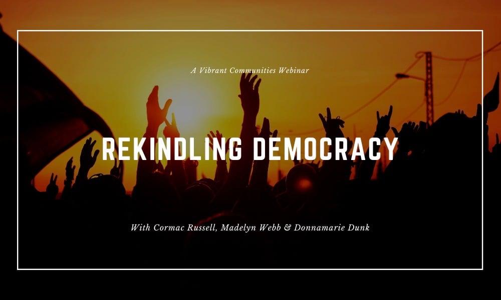 Rekindling Democracy Webinar Thumbnail