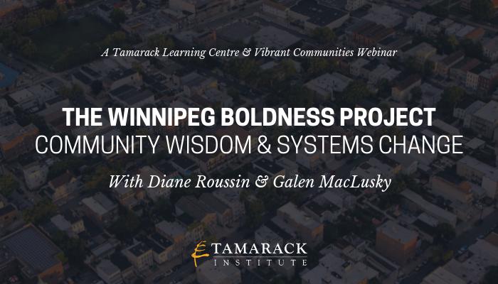 Winnipeg Boldness Project_ Community Wisdom & Systems Change (1).png