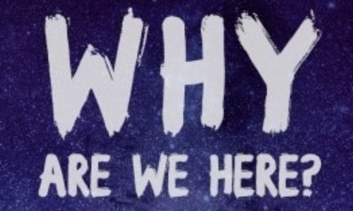 why are we here 5 3.jpg