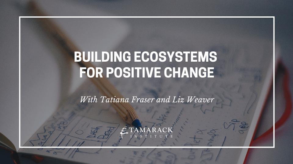 2021 Webinar Building Ecosystems (1)-1
