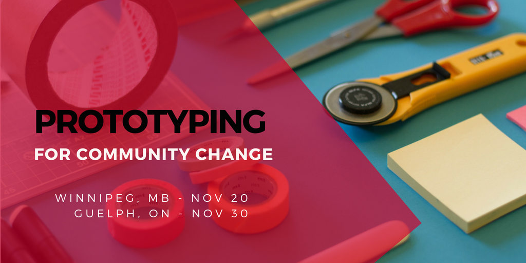 Prototyping for Community Change Workshop