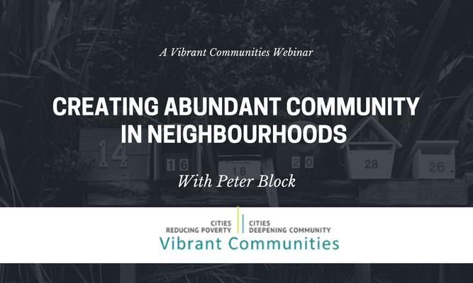 Creating Abundant Communities in Neighbourhoods