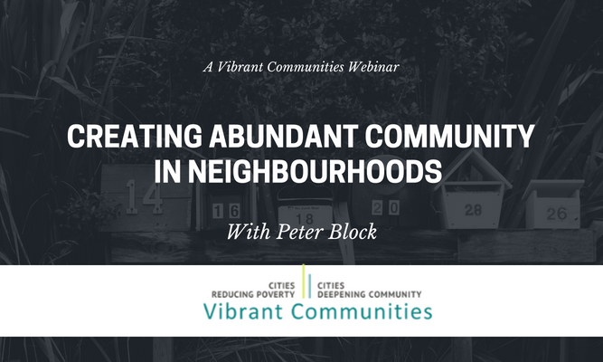 Creating Abundant Communities in Neighbourhoods